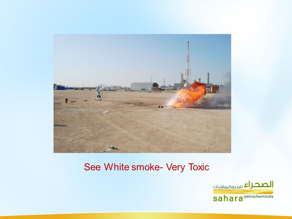 See White smoke- Very Toxic