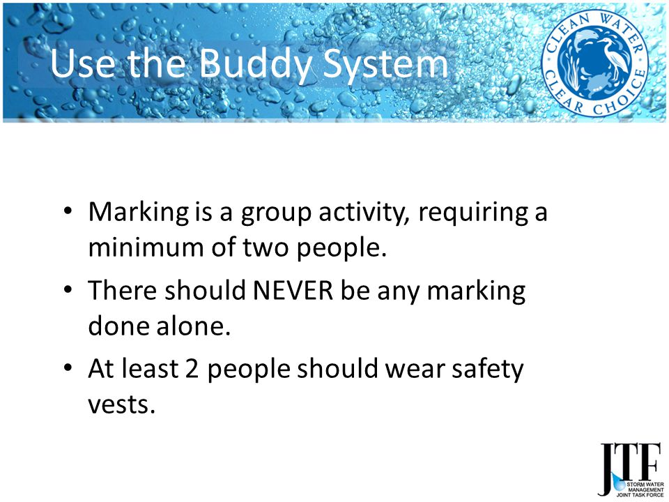 Marking is a group activity, requiring a minimum of two people.