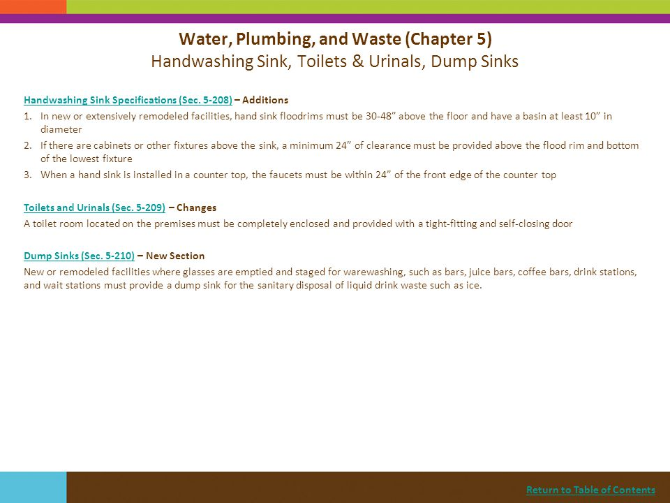 Return to Table of Contents Handwashing Sink Specifications (Sec. 5-208)Handwashing Sink Specifications (Sec. 5-208) – Additions 1.In new or extensive