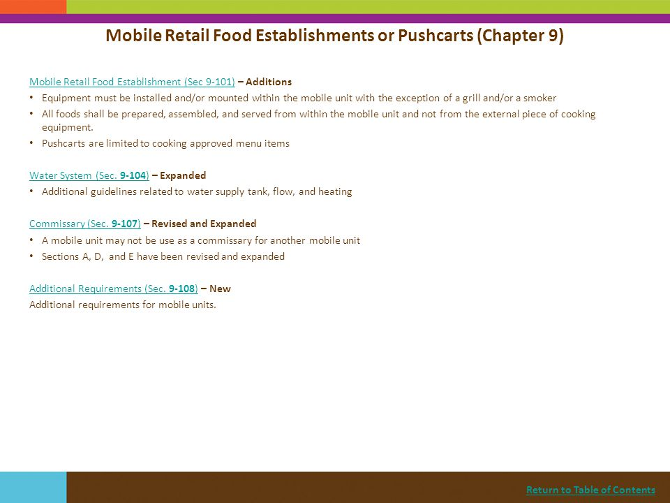 Return to Table of Contents Mobile Retail Food Establishment (Sec 9-101)Mobile Retail Food Establishment (Sec 9-101) – Additions Equipment must be ins