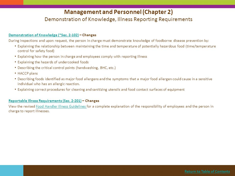 Return to Table of Contents Demonstration of Knowledge (*Sec. 2-102)Demonstration of Knowledge (*Sec. 2-102) – Changes During inspections and upon req