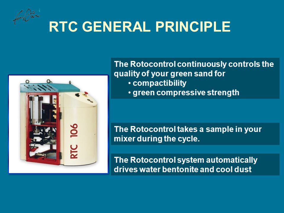 RTC GENERAL PRINCIPLE The Rotocontrol continuously controls the quality of your green sand for compactibility green compressive strength The Rotocontr