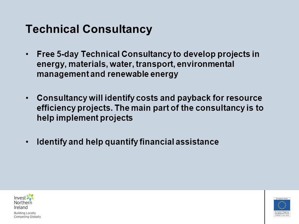 Technical Consultancy Free 5-day Technical Consultancy to develop projects in energy, materials, water, transport, environmental management and renewa