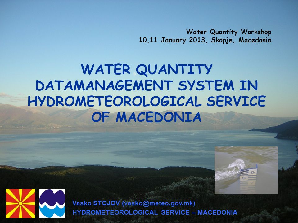 HydroPro Data Base & Data Management System for storage and operation of the hydrological data LACK OF IT AND HYDROLIGST ENGINEERS
