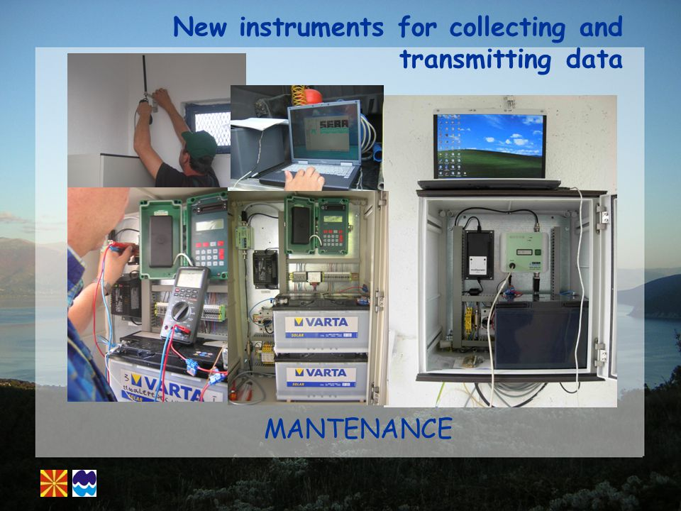 New instruments for collecting and transmitting data MANTENANCE