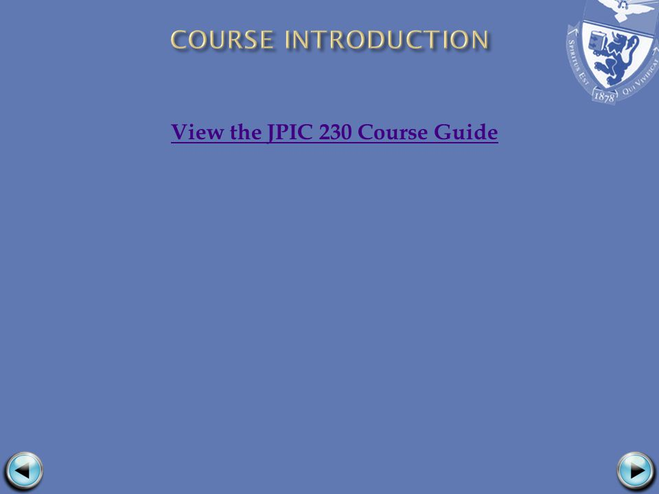 View the JPIC 230 Course Guide