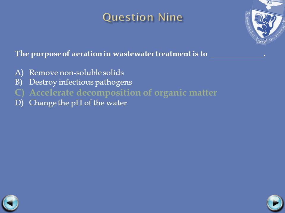 The purpose of aeration in wastewater treatment is to _____________.