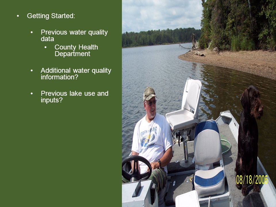 Getting Started: Previous water quality data County Health Department Additional water quality information.