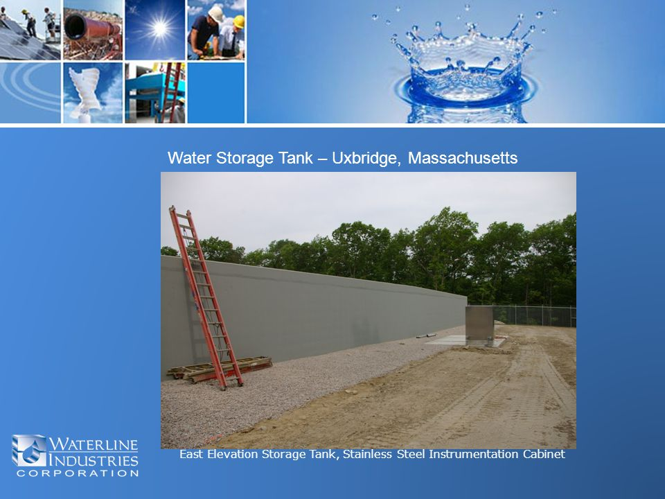 East Elevation Storage Tank, Stainless Steel Instrumentation Cabinet Water Storage Tank – Uxbridge, Massachusetts