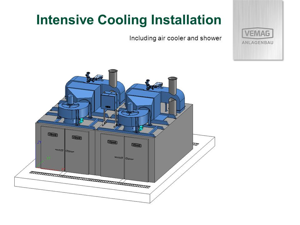 Intensive Cooling Installation Including air cooler and shower
