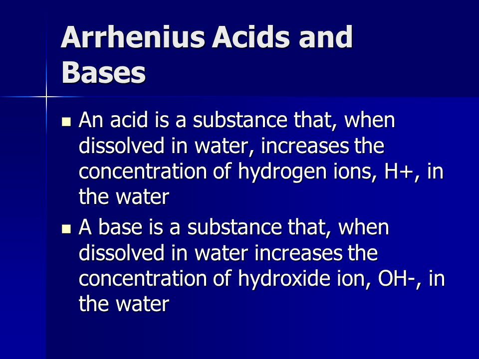 Bronsted-Lowry Acids and Bases An acid is any substance that can donate a proton to any other substance An acid is any substance that can donate a proton to any other substance Examples of Bronsted acids – molecular compounds (HNO 3 ), cations (NH 4 + ), hydrated metals (Fe(H 2 O) 6 3+ ), or anions (H 2 PO 4 - ) Examples of Bronsted acids – molecular compounds (HNO 3 ), cations (NH 4 + ), hydrated metals (Fe(H 2 O) 6 3+ ), or anions (H 2 PO 4 - ) Theory is not restricted to compounds in water Theory is not restricted to compounds in water