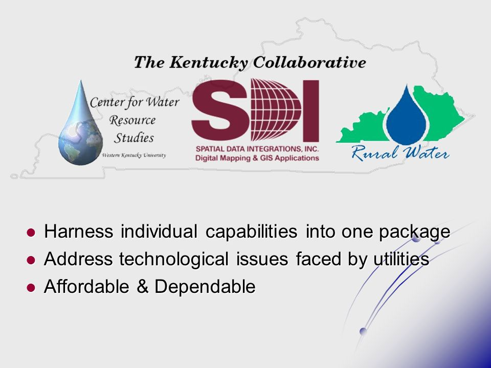 Harness individual capabilities into one package Harness individual capabilities into one package Address technological issues faced by utilities Address technological issues faced by utilities Affordable & Dependable Affordable & Dependable
