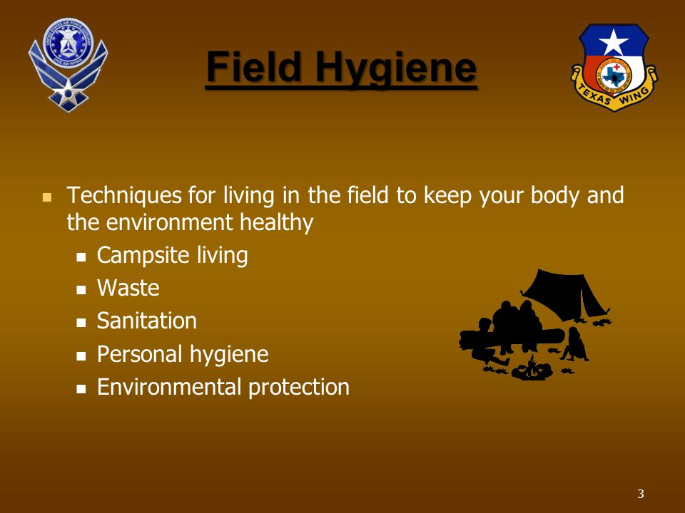 Field Hygiene Techniques for living in the field to keep your body and the environment healthy Campsite living Waste Sanitation Personal hygiene Envir