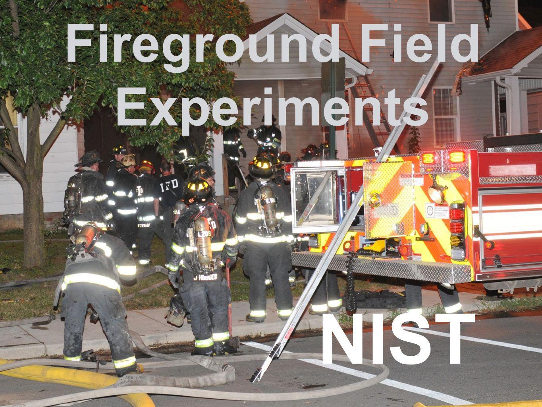 Fireground Field Experiments NIST