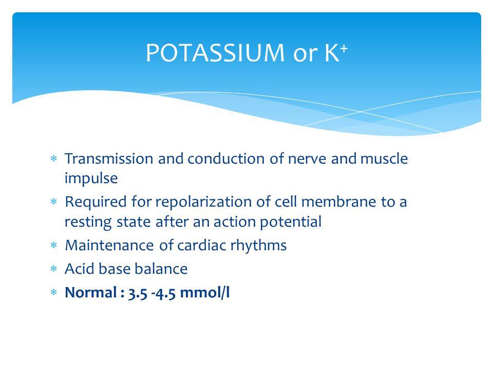 High serum K caused by :- massive intake impaired renal secretion shift from ICF to ECF : massive cell destruction e.g brain injury, crush injury Hyperkalaemia