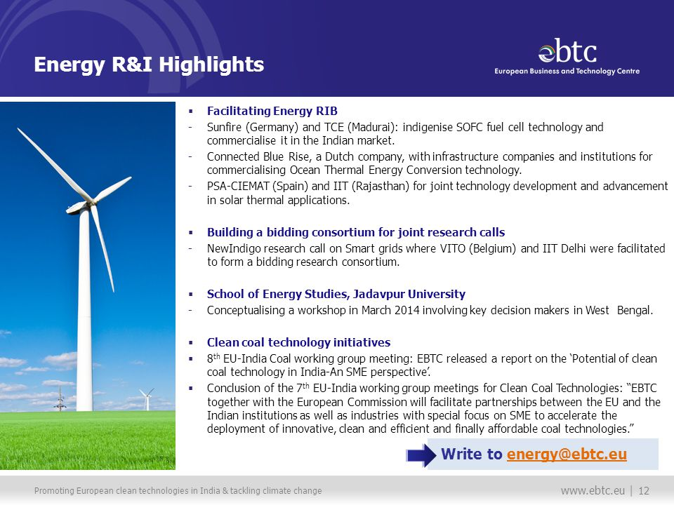 Promoting European clean technologies in India & tackling climate change   | 12 Energy R&I Highlights Facilitating Energy RIB -Sunfire (Germany) and TCE (Madurai): indigenise SOFC fuel cell technology and commercialise it in the Indian market.