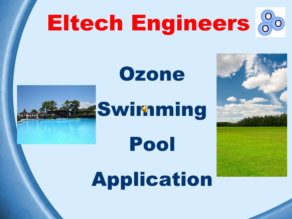 Eltech Engineers Ozone Swimming Pool Application
