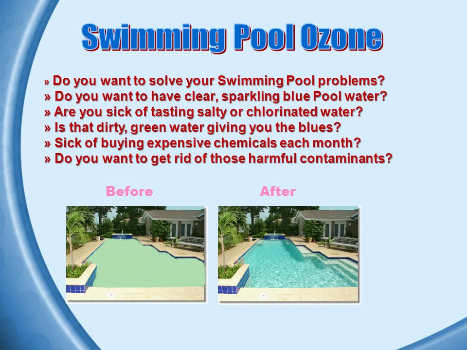 » Do you want to solve your Swimming Pool problems.