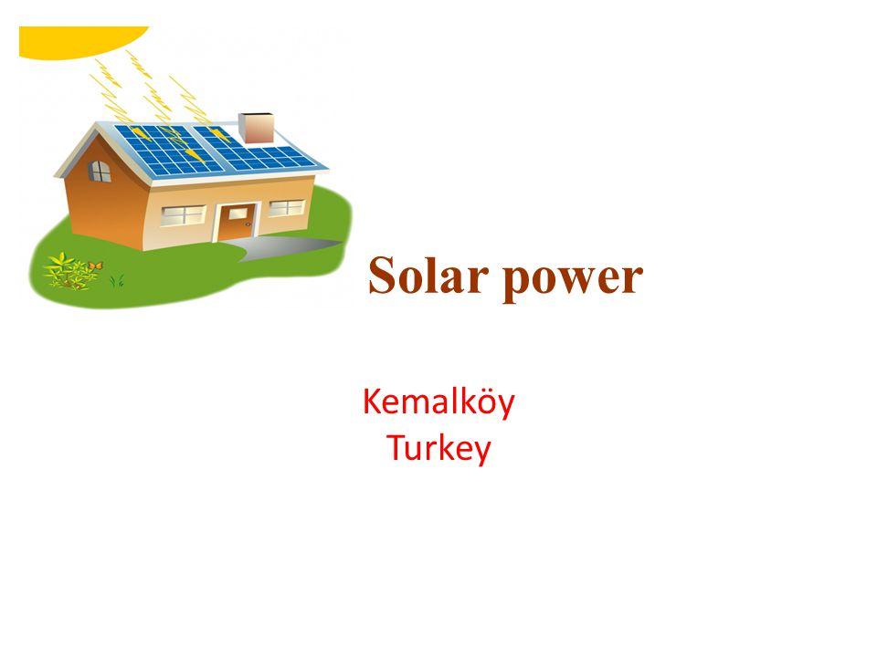 Solar power Kemalköy Turkey