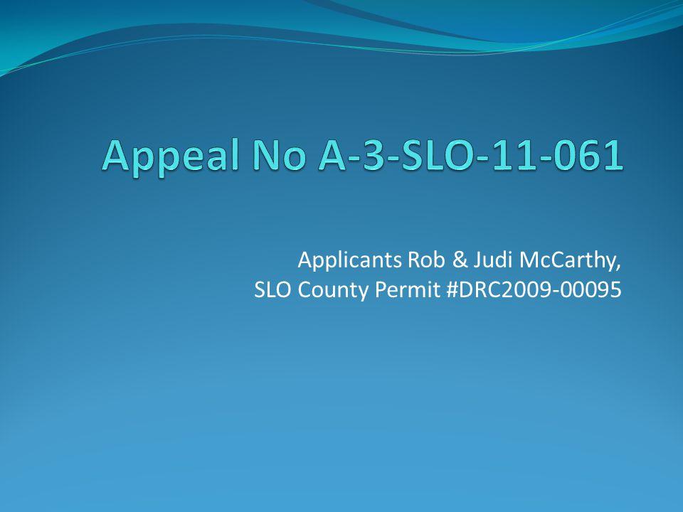 Applicants Rob & Judi McCarthy, SLO County Permit #DRC2009-00095