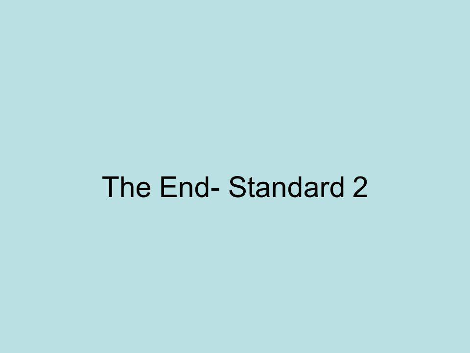 The End- Standard 2