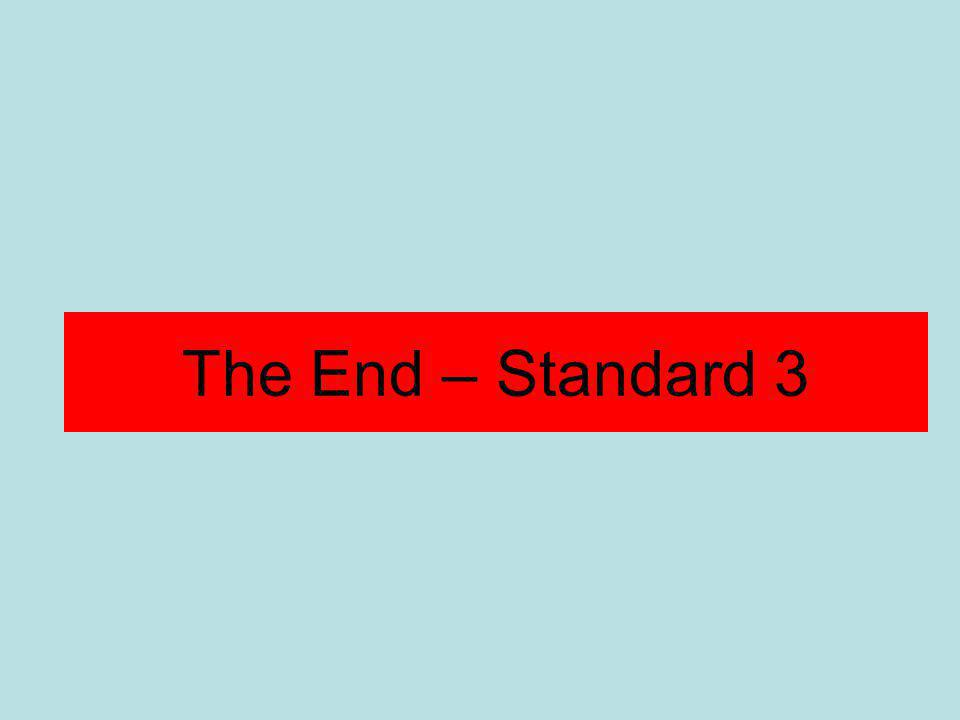The End – Standard 3