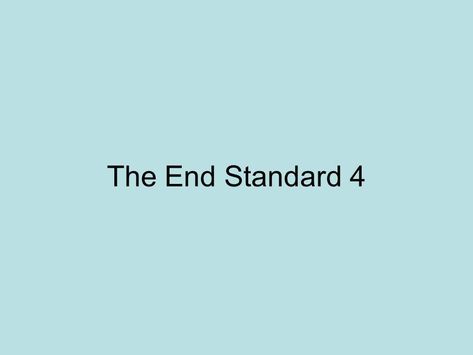The End Standard 4