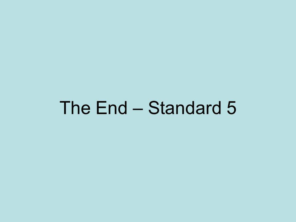 The End – Standard 5