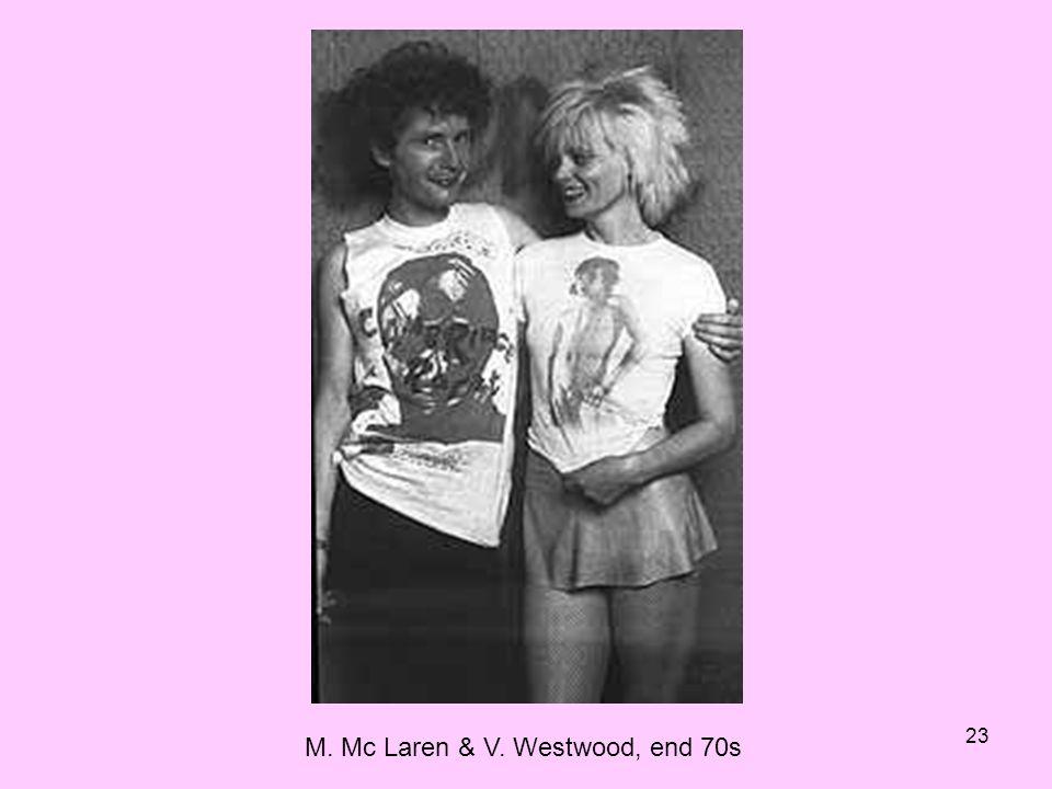 23 M. Mc Laren & V. Westwood, end 70s