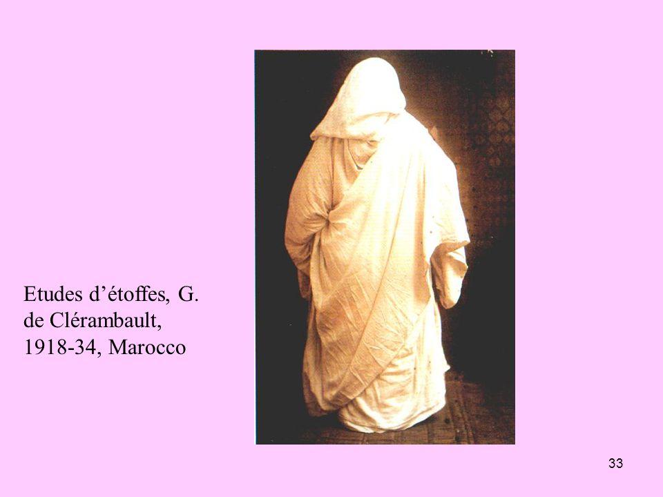 33 Etudes détoffes, G. de Clérambault, 1918-34, Marocco