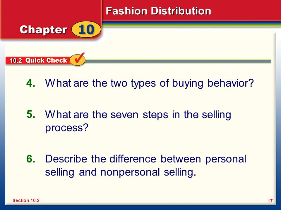 Fashion Distribution 17 What are the two types of buying behavior.