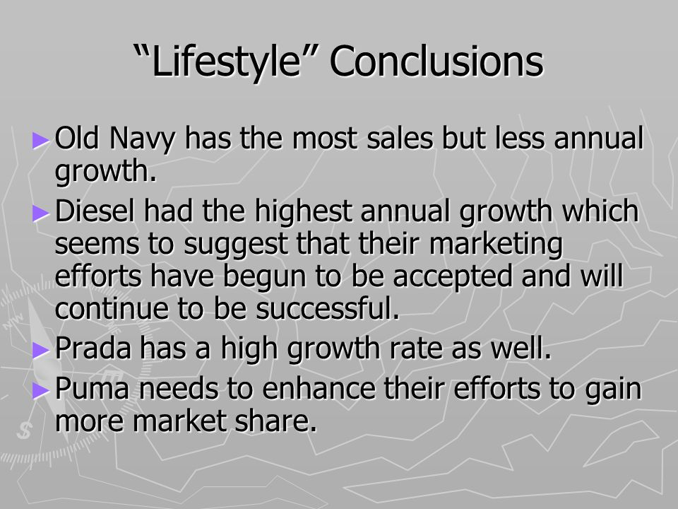 Lifestyle Conclusions Old Navy has the most sales but less annual growth.