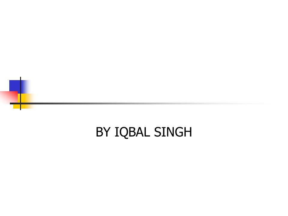 BY IQBAL SINGH