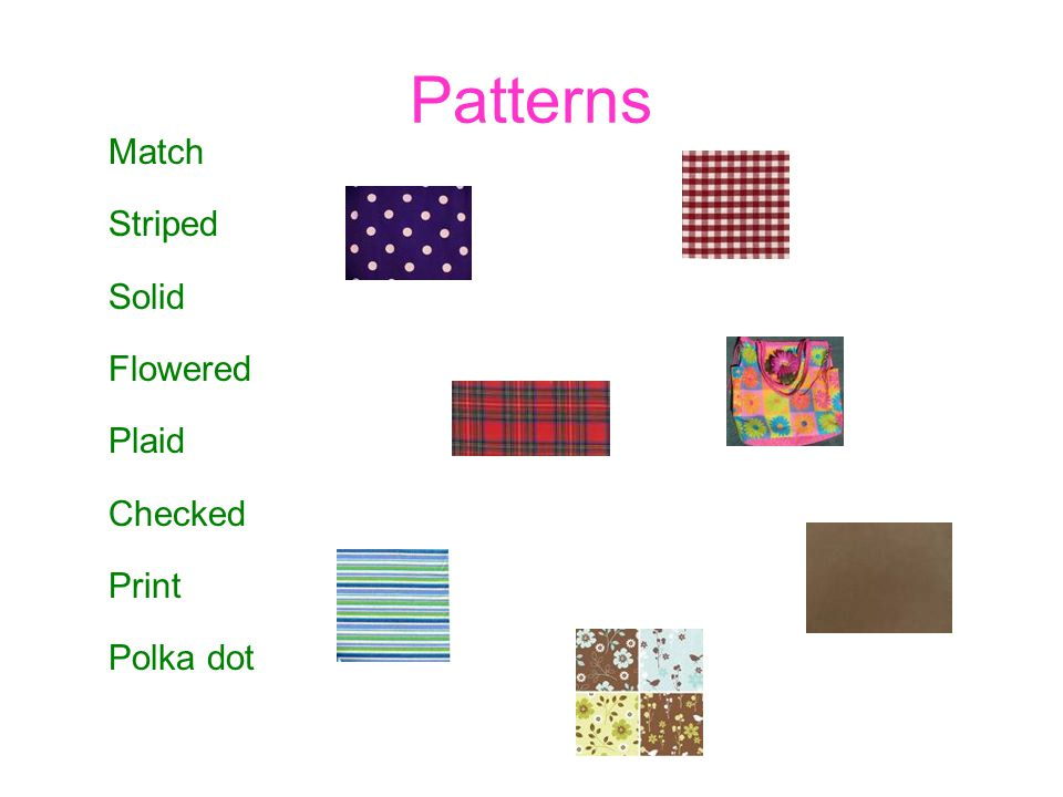 Patterns Match Striped Solid Flowered Plaid Checked Print Polka dot