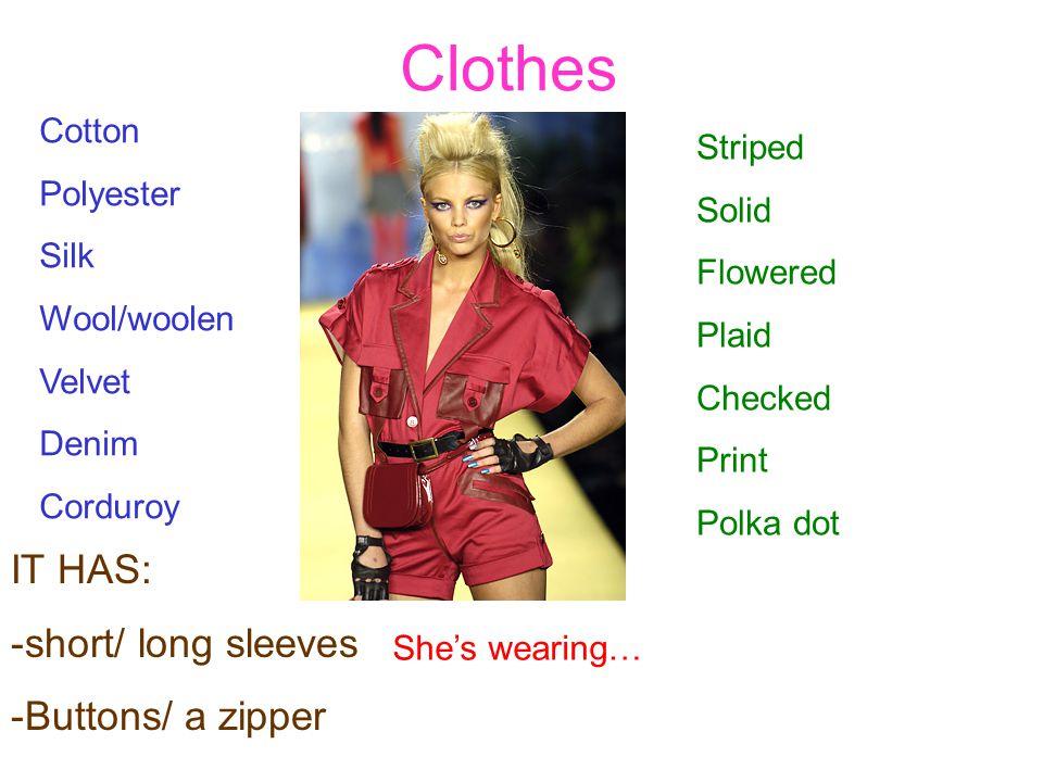 He/shes wearing…