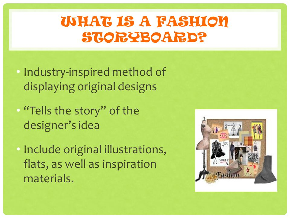 WHAT IS A FASHION STORYBOARD.