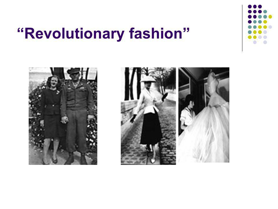 Revolutionary fashion