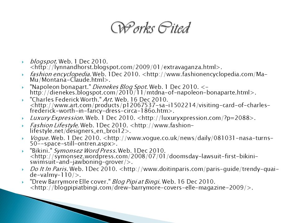 blogspot. Web. 1 Dec 2010.. fashion encyclopedia. Web. 1Dec 2010..