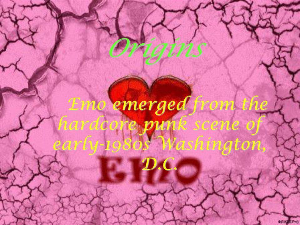 Origins Emo emerged from the hardcore punk scene of early-1980s Washington, D.C.