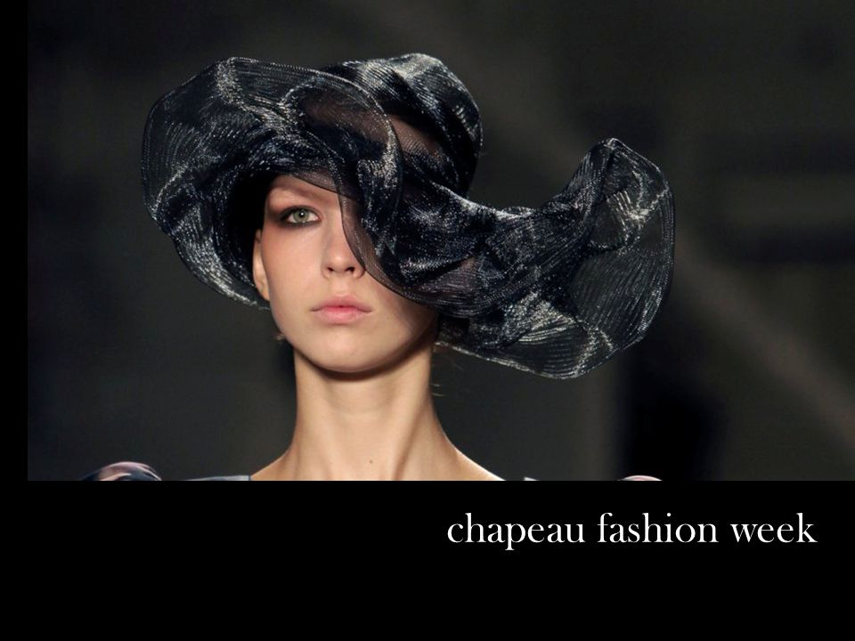 chapeau fashion week