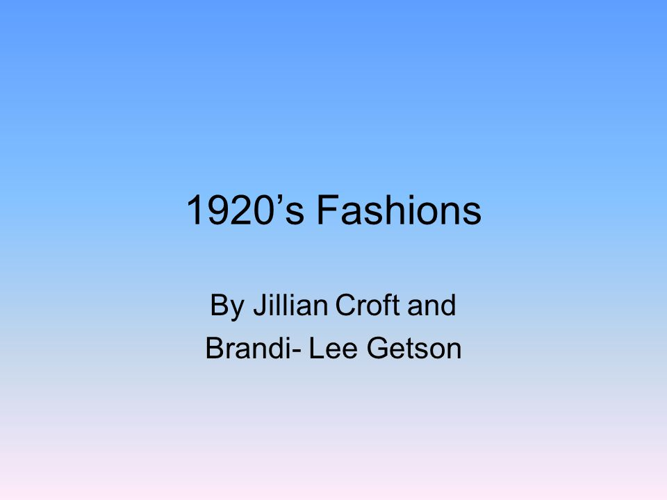 1920s Fashion Fashion in the 1920s consisted of many different items for each different season.