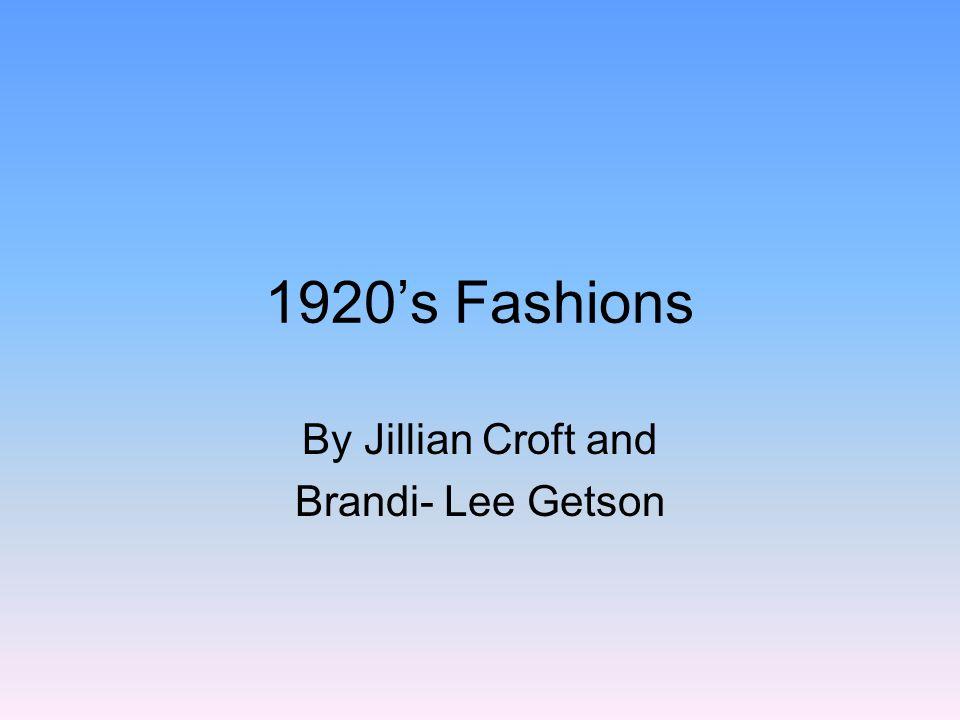 1920s Fashions By Jillian Croft and Brandi- Lee Getson
