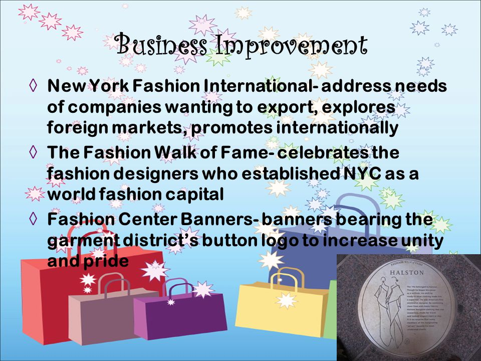 New York Fashion International- address needs of companies wanting to export, explores foreign markets, promotes internationally The Fashion Walk of F