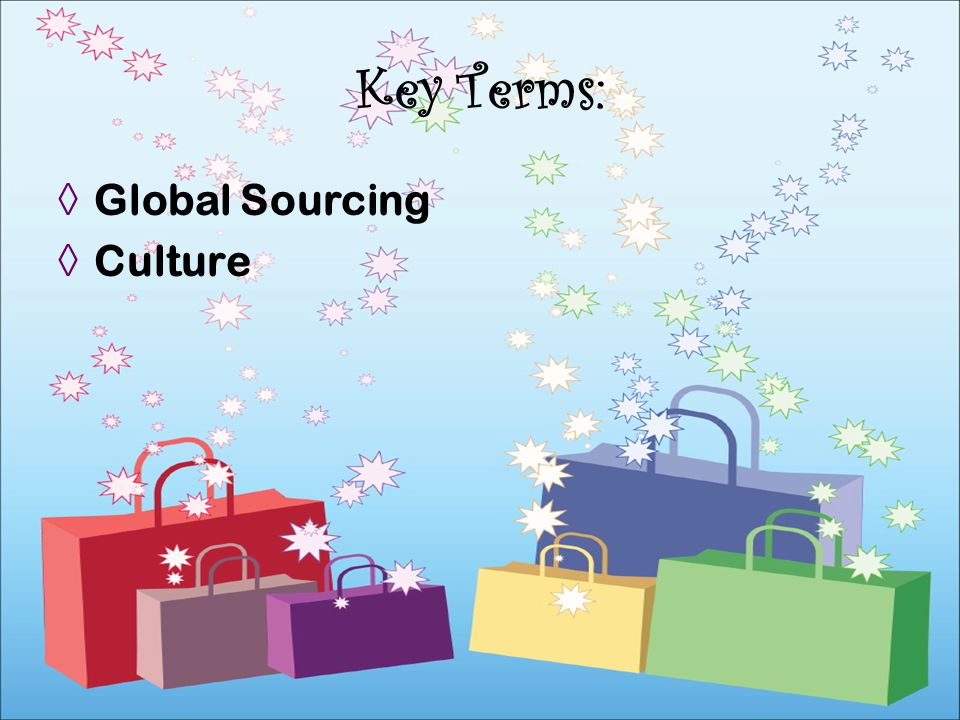 Global Sourcing Culture Key Terms: