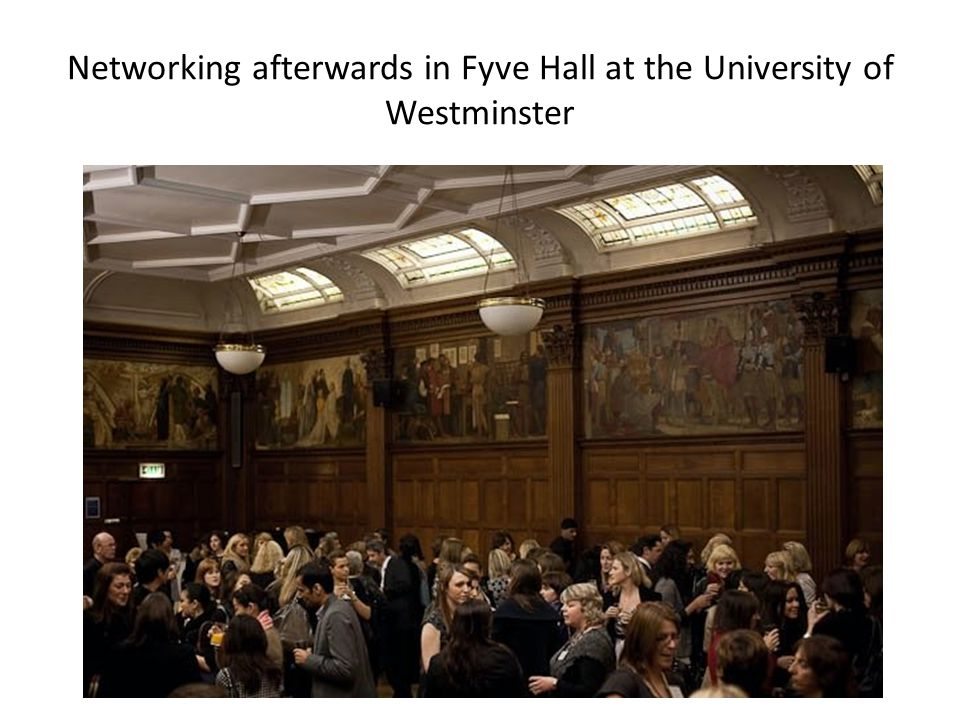 Networking afterwards in Fyve Hall at the University of Westminster