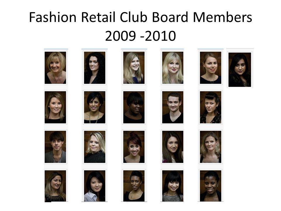 Fashion Retail Club Board Members 2009 -2010