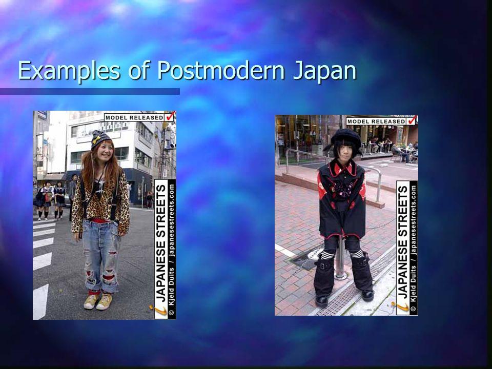 Examples of Postmodern Japan