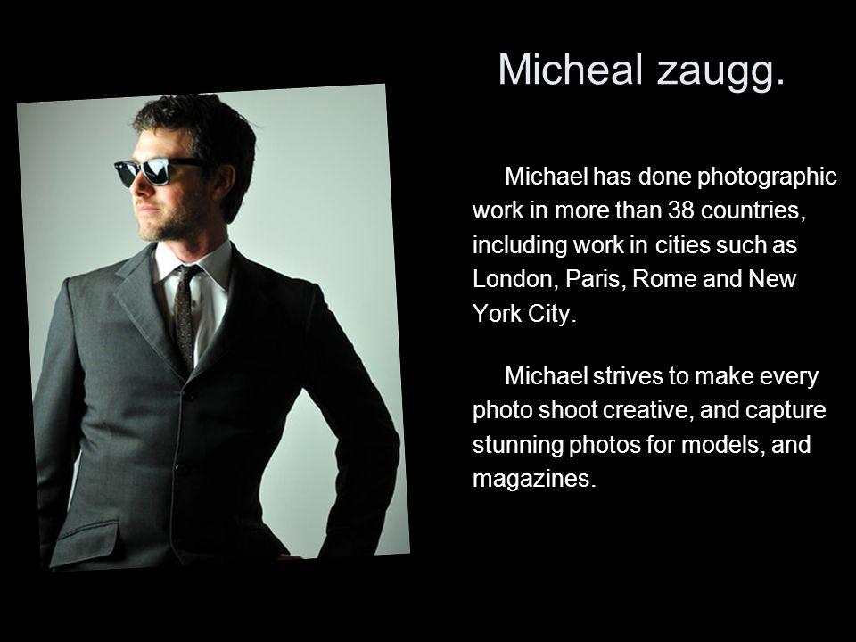 Micheal zaugg.