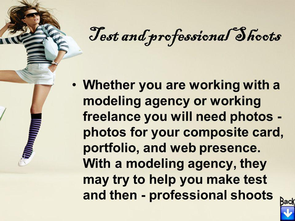 Test and professional Shoots Whether you are working with a modeling agency or working freelance you will need photos - photos for your composite card