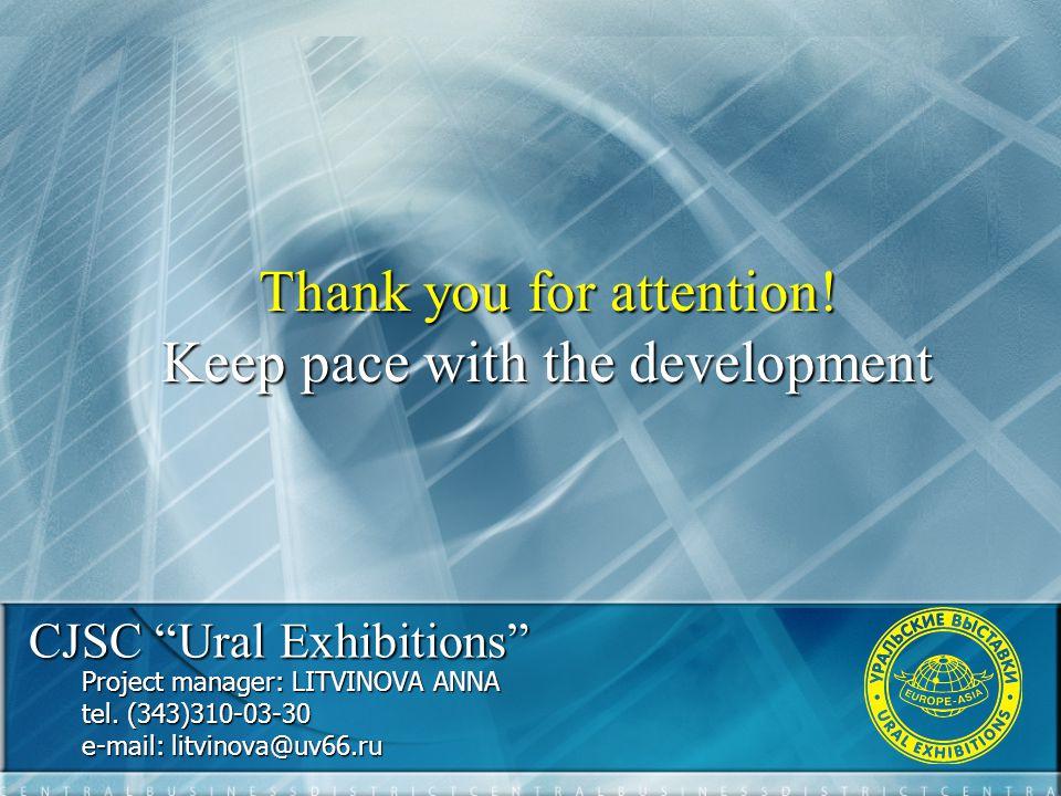 CJSC Ural Exhibitions Project manager: LITVINOVA ANNA tel.